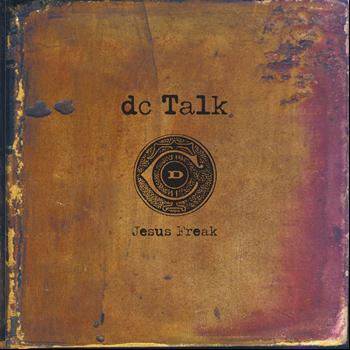 DC Talk - Jesus Freak (Remastered)