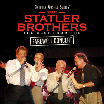 The Statler Brothers - The Statler Brothers: The Best From The Farewell Concert (Live)
