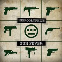 Hieroglyphics - Gun Fever (Explicit)