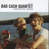 Bad Cash Quartet - Holiday in the Sun