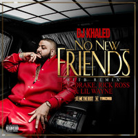 DJ Khaled - No New Friends (SFTB Remix [Explicit])
