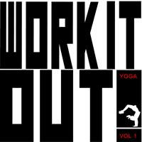 Pure Energy - Work It Out! - Yoga, Vol. 1