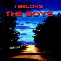 The Boys - I Belong