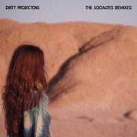 Dirty Projectors - The Socialites (Remixes)