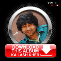 Kailash Kher - Download this Album - Kailash Kher