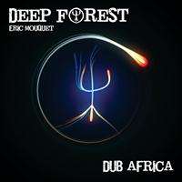 Deep Forest - Dub Africa EP