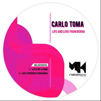 Carlo Toma - Life and Love from Berna