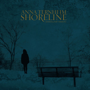 Anna Ternheim - Shoreline (Horns & Saw Version)