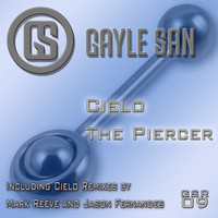 Gayle San - The Piercer