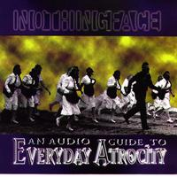 Nothingface - An Audio Guide to Everyday Atrocity