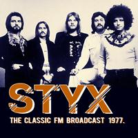 Styx - The Classic FM Broadcast 1977 (Live)