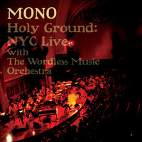 mono - Holy Ground: Live