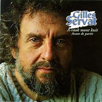 Gilles Servat - A-raok mont kuit: Avant de partir (Before leaving - Celtic Songs from Brittany  - Keltia Musique)