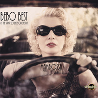Bebo Best & The Super Lounge Orchestra - Mambossa