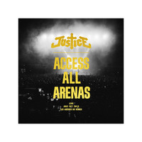 Justice / - Access All Arenas