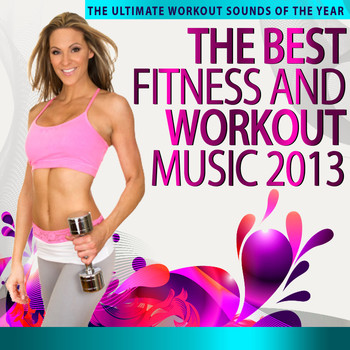 Various Artists - The Best Fitness and Workout Music 2013