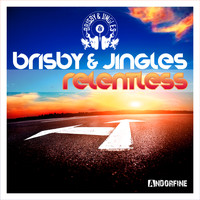 Brisby & Jingles - Relentless
