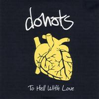 Donots - To Hell With Love