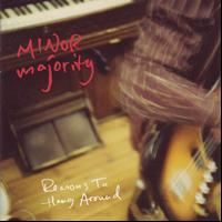 Minor Majority - Reasons To Hang Around