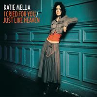 Katie Melua - I Cried for You