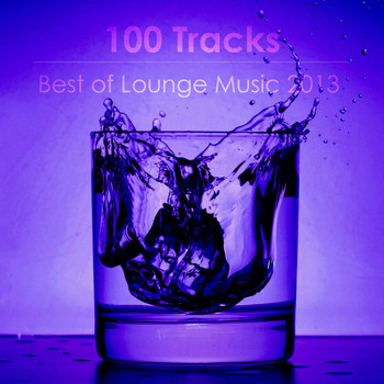 Various Artists - Best of Lounge Music 2013