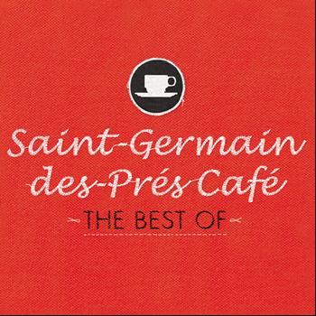 Various Artists - Saint-Germain-des-Prés Café - The Best Of