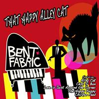 Bent Fabric - That Happy Alley Cat