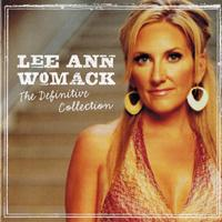 Lee Ann Womack - The Definitive Collection