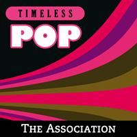 The Association - Timeless Pop: The Association