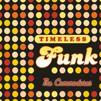 The Commodores - Timeless Funk: The Commodores