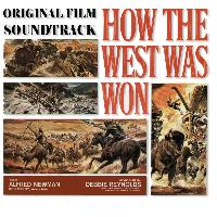 Alfred Newman - How the West Was Won (Original Film Soundtrack)
