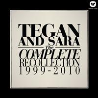 Tegan And Sara - The Complete Recollection: 1999 - 2010