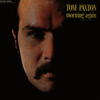 Tom Paxton - Morning Again