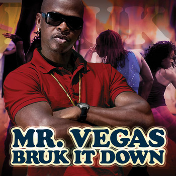 Mr. Vegas - Bruk It Down