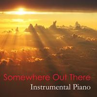 The O'Neill Brothers Group - Instrumental Piano: Somewhere out There