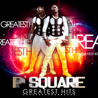 P-Square - Greatest Hits