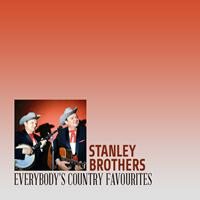 Stanley Brothers - Everybody's Country Favourites