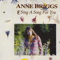 Anne Briggs - Sing a Song for You