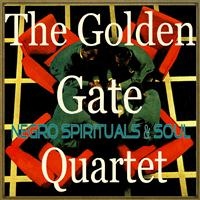 The Golden Gate Quartet - Negro Spirituals & Soul