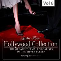 Zarah Leander - Ladies First! Hollywood Collection, Vol. 6