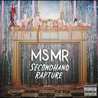 Ms Mr - Secondhand Rapture (Explicit)