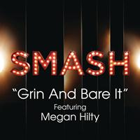 SMASH Cast - Grin And Bare It (SMASH Cast Version) [feat. Megan Hilty]