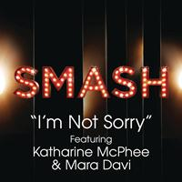 SMASH Cast - I'm Not Sorry (SMASH Cast Version) [feat. Katharine McPhee & Mara Davi]