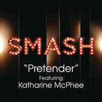 SMASH Cast - Pretender (SMASH Cast Version) [feat. Katharine McPhee]