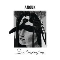 Anouk - Sad Singalong Songs