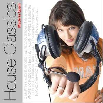 Various Artists - House Classics Made in Spain (Original Mix)