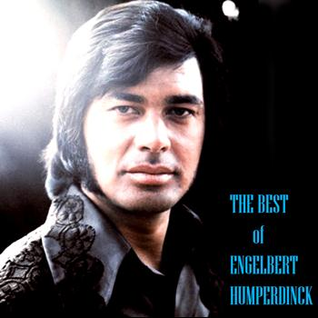 Engelbert Humperdink - The Best of Engelbert  Humperdink