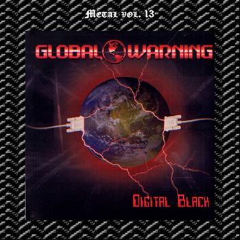 Global Warning - Metal Vol. 13: Global Warning: Digital Black