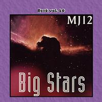 MJ12 - Rock Vol. 20: MJ12-Big Stars