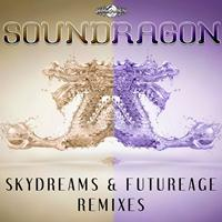 SounDragon - Skydreams & Futurage Remixes